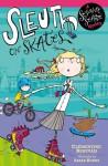 Sesame Seade Mysteries: Sleuth on Skates - Clémentine Beauvais
