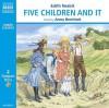 Five Children and It (Junior Classics) - E. Nesbit, Anna Bentinck