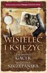 Wisielec i księżyc - Agnieszka Szczepańska, Katarzyna Gacek