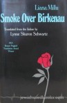 Smoke Over Birkenau - Liana Millu, Lynne Sharon Schwartz