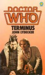Doctor Who: Terminus - Stephen Gallagher, Stephen Gallagher