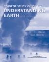 Understanding Earth Student Study Guide - John Grotzinger, Peter L. Kresan, Reed Mencke