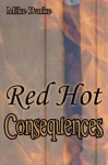 Red Hot Consequences - Mike Burke, Bethany Burke