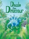 Dazzle the Dinosaur (Board Book) - Marcus Pfister