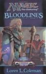 Bloodlines: The Story of Urza's Destiny - Loren L. Coleman