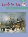 Carols for Two: 7 Duets on Traditional Carols for Advent and Christmas, Book & CD - Jean Shafferman