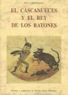 El cascanueces y el rey de los ratones - E.T.A. Hoffmann