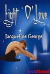Light o'love - Jacqueline George