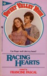 Racing Hearts - Francine Pascal, Kate William