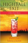 Highball Exit - Phyllis Smallman