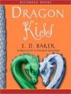 Dragon Kiss: Tales of the Frog Princess Series, Book 7 (MP3 Book) - E.D. Baker, Katherine Kellgren