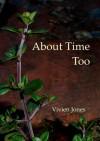 About Time, Too - Vivien Jones