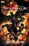 X-Force, Vol. 3: Not Forgotten - Craig Kyle, Christopher Yost, Clayton Crain