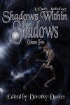 Shadows Within Shadows (Volume Two) - Todd Seaward, Richard Baron, Dorothy Davies