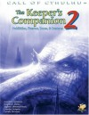 The Keeper's Companion 2: Prohibition, Firearms, Tomes, & Creatures (Call of Cthulhu roleplaying) - Adam Gauntlett, Brian M. Sammons, Lynn Willis