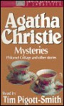 Philomel Cottage and the Other Stories (Agatha Christie Mysteries) - Tim Pigott-Smith, Agatha Christie