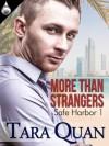 More Than Strangers - Tara Quan