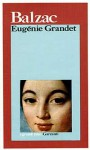 Eugénie Grandet - Lanfranco Binni, Honoré de Balzac, Giorgio Brunacci
