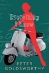 Everything I Knew - Peter Goldsworthy