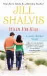 It's in His Kiss - Jill Shalvis, Suehyla El Attar