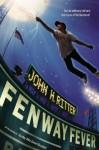 Fenway Fever - John Ritter