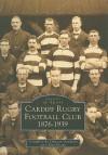 Cardiff Rugby Club 1876-1939 - Duncan Gardiner, Alan Evans