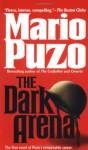 The Dark Arena - Mario Puzo