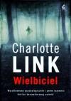 Wielbiciel - Charlotte Link