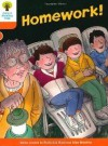 Homework! (Oxford Reading Tree, Stage 6, More Stories B) - Roderick Hunt, Alex Brychta