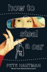 How To Steal A Car - Pete Hautman