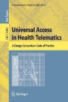 Universal Access in Health Telematics: A Design Code of Practice - Constantine Stephanidis