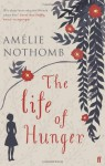 The Life of Hunger - Amélie Nothomb