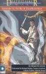 To Be a Deathstalker (Deathstalker War, #4) - Simon R. Green, Richard Rohan, Terence Aselford, Colleen Delany, Nanette Savard