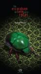 Un escarabajo de siete patas rotas - Santiago Eximeno