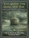 The Quest for Elena the Fair - Gill Shutt