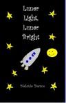 Lunar Light, Lunar Bright - Melanie Pearce