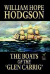 The Boats of the 'Glen Carrig' - William Hope Hodgson