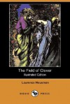 The Field of Clover (Illustrated Edition) (Dodo Press) - Laurence Housman, Clemence Housman