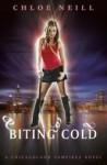 Biting Cold (Chicagoland Vampires #6) - Chloe Neill