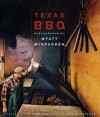 Texas BBQ : Photographs by Wyatt McSpadden - Wyatt McSpadden, John Morthland, Jim Harrison