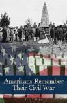 Americans Remember Their Civil War - Lesley J. Gordon