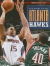 The Story of the Atlanta Hawks - Tyler Omoth