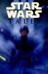 Star Wars Tales Vol. 4: Tales 4: v. 4 (Star Wars) - Scott Lobdell, Kilian Plunkett