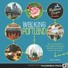 Walking Portland: 30 Tours of Stumptown's Funky Neighborhoods, Historic Landmarks, Park Trails, Farmers Markets, and Brewpubs - Ryan Ver Berkmoes, Becky Ohlsen