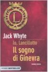 Il sogno di Ginevra - Jack Whyte