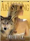 Frostbitten (Women of the Otherworld, #10) - Kelley Armstrong, Jen Taylor