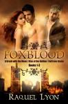 Foxblood: The Trilogy - Raquel Lyon