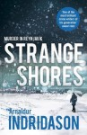 Strange Shores: Murder in Reykjavik - Arnaldur Indriðason