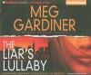 The Liar's Lullaby - Meg Gardiner