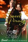 Sweet Piracy - Jennifer Blake, Patricia Maxwell